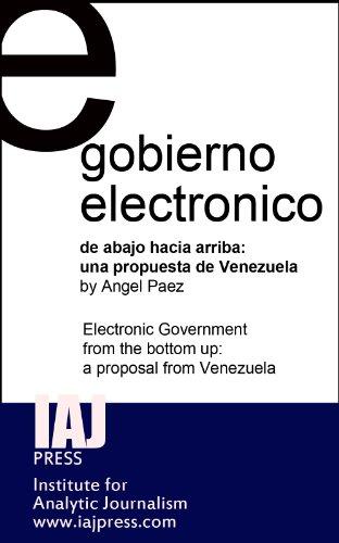 Gobierno Electrónico - de abajo hacia arriba: una propuesta de Venezuela