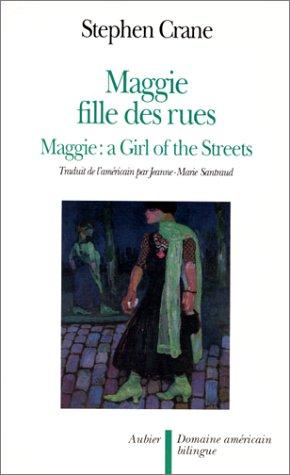 Maggie, fille des rues par Stephen Crane