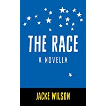 The Race: A Novella (English Edition)