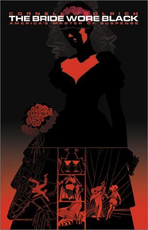 The Bride Wore Black by Cornell Woolrich (2001-05-21)