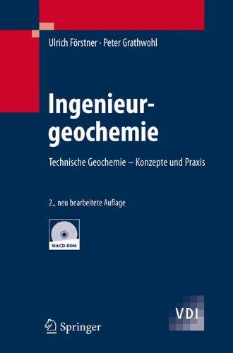 Ingenieurgeochemie: Technische Geochemie - Konzepte und Praxis (VDI-Buch)