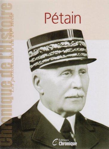Chronique de l'histoire : Pétain