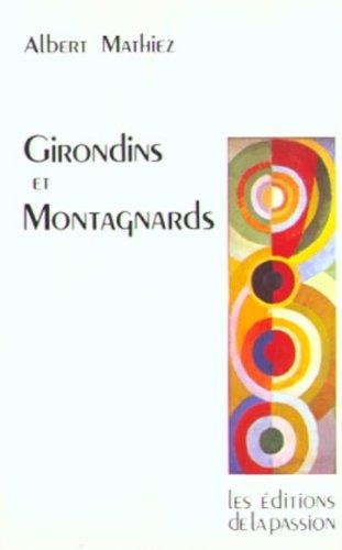 Girondins et Montagnards par Albert Mathiez
