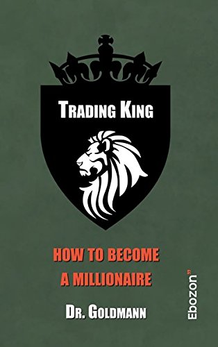 Trading King: how to become a millionaire