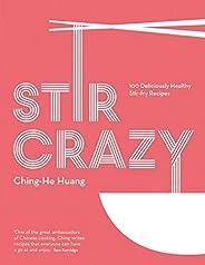 Stir Crazy: 100 deliciously healthy stir-fry recipes (English Edition)