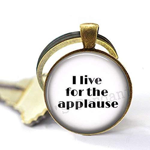 I live für die Beifall-Geschenk für Schauspieler oder Sängerin-Stage Schauspielerin Schlüsselanhänger (Schauspielerin Aus Halloween)