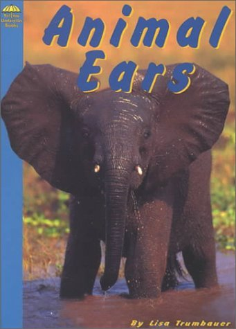 Animal Ears (Yellow Umbrella Books: Science) by Lisa Trumbauer (2000-10-01)