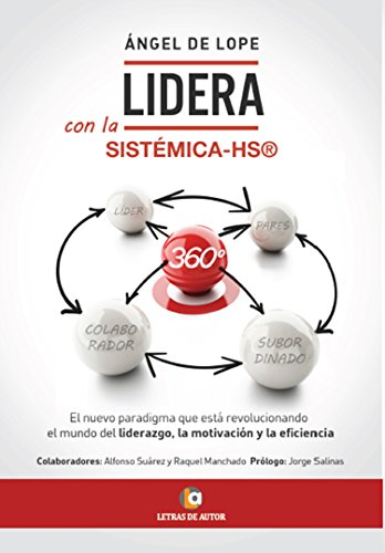 Portada del libro LIDERA, con la Sistemica-HS, 360º