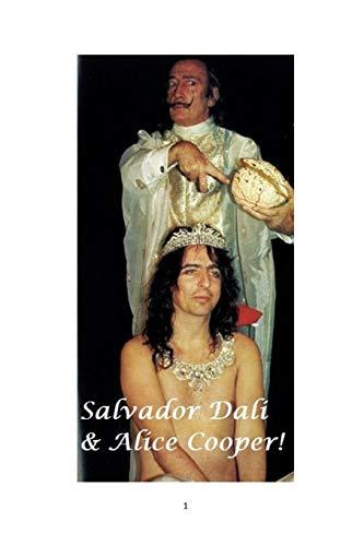Salvador Dali and Alice Cooper!