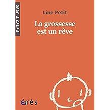 La Grossesse est un rêve - 1001 bb n°78