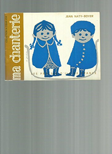 Ma chanterie 6 - Chants  1 ou 2 voix pour enfants de 6  12 ans - Collection A coeur joie - ditions Presses d'Ile de France, 1972