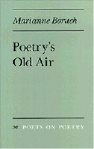 Poetry's Old Air (Poets on