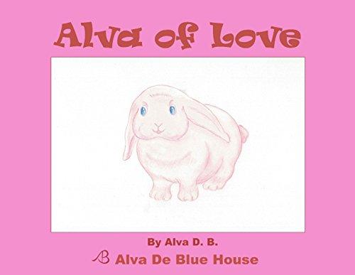 En Formato PDF Descargar Gratis Children's Book: Alva of Love: (Cute, Bedtime Story, Beginner Reader ) [Descargar Gratis De Dispositivos Móviles]