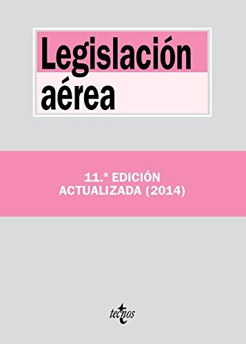 Legislación aérea (Derecho - Biblioteca De Textos Legales) por Editorial Tecnos