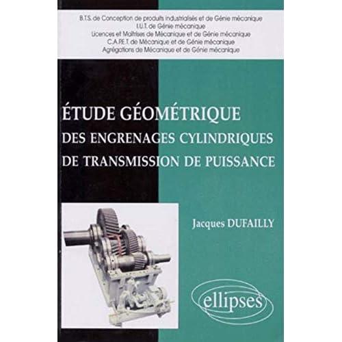 Étude géométrique des engrenages cylindriques de transmission de puissance