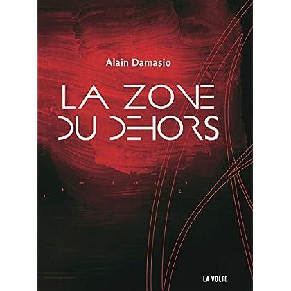 La Zone du Dehors (LITTERATURE)