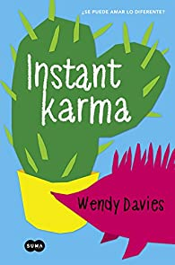 Instant Karma par Wendy Davies