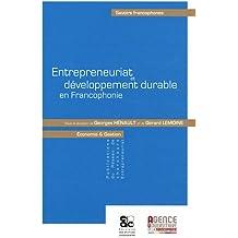 Entrepreneuriat et développement durable en Francophonie