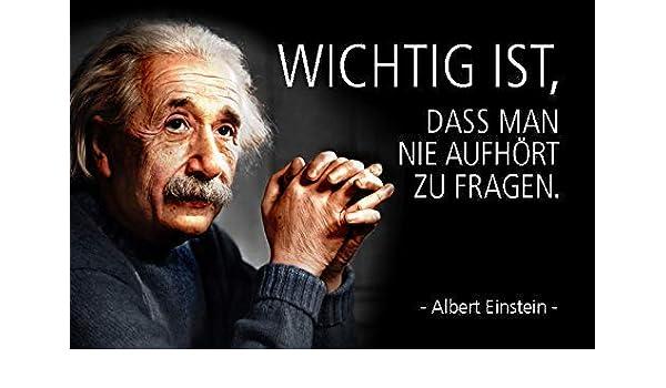 Albert Einstein Spruch 22 Blechschild Schild gewölbt Metal Tin Sign 20 x 30 cm