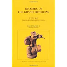 Sima, Q: Records of the Grand Historian - Han Dynasty: Han Dynasty II (Records of Civilization, Sources and Studies, No 65)
