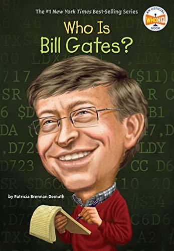 Who Is Bill Gates? (Who Was...?) por Patricia Brennan Demuth