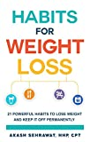 #5: Habits for Weight Loss: 21 Powerful Habits To Lose Weight And Keep It Off Permanently