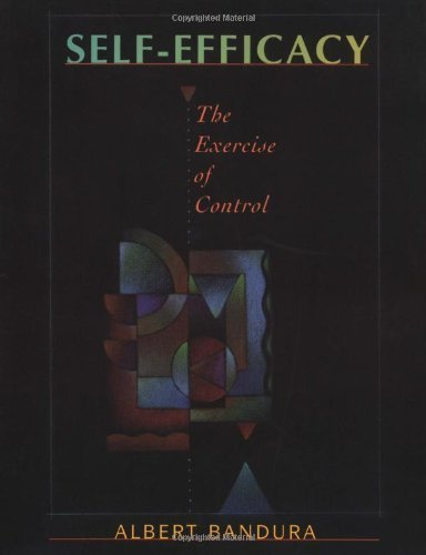 Self-Efficacy: The Exercise of Control by Bandura, Albert (1997) Paperback