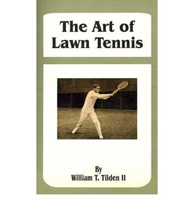 The Art of Lawn Tennis (Paperback) - Common