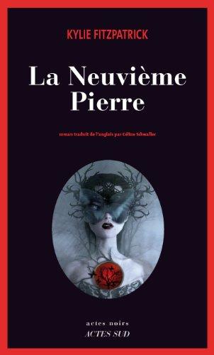 La Neuvième Pierre par Kylie Fitzpatrick