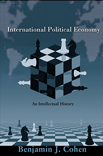 International Political Economy: An Intellectual History