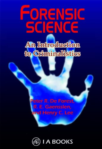 Forensic Science : An Introduction to Criminalistics