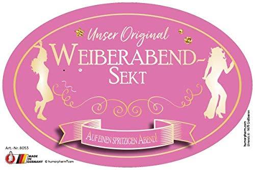 """Unser Original Weiberabend Sekt"" Aufkleber"
