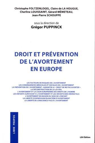 Droit et prévention de l'avortement en Europe par Grégor Puppinck
