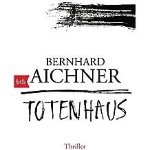 Totenhaus: Thriller (Die Totenfrau-Trilogie, Band 2)