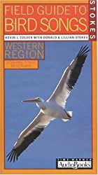 Stokes Field Guide to Bird Songs: WESTERN REGION by Donald Stokes (1999-04-01)