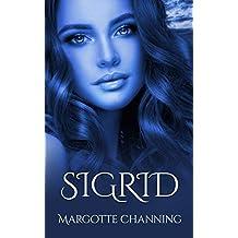 SIGRID: Reeditada 2020: Una historia de Amor, Romance y Pasión de Vikingos