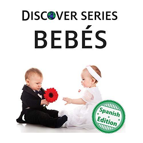 Bebés (Xist Kids Spanish Books) por Xist Publishing