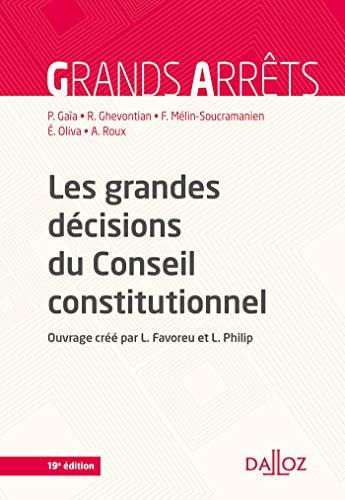 Les grandes décisions du Conseil constitutionnel - 19e éd. par Louis Favoreu