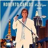 Roberto Carlos Em Las Vegas (2 Pcs) by Roberto Carlos (2015-04-06)