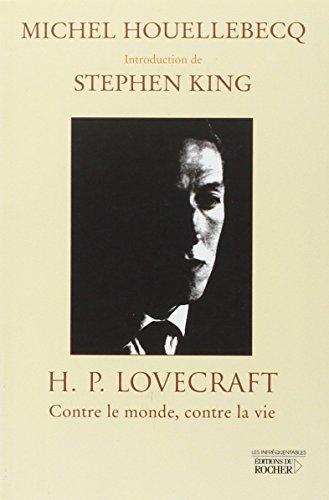 HP Lovecraft : Contre le monde, contre la vie