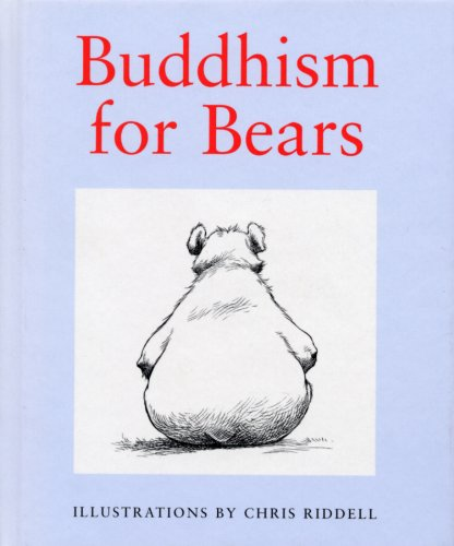 Buddhism For Bears (English Edition)