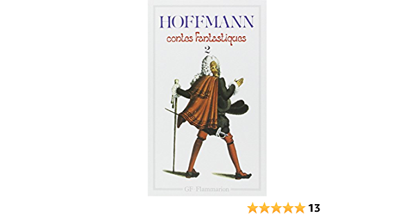 Amazon Fr Contes Fantastiques Tome 2 Hoffmann Ernst Theodor Amadeus Livres