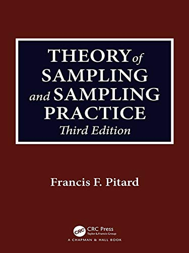 Theory of Sampling and Sampling Practice, Third Edition (English Edition)