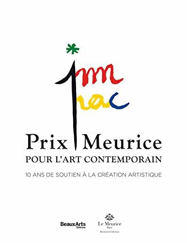 Prix Meurice pour l'art contemporain : 10 ans de soutien  la cration artistique