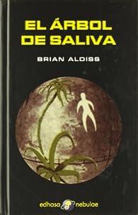 El árbol de saliva par Brian Aldiss