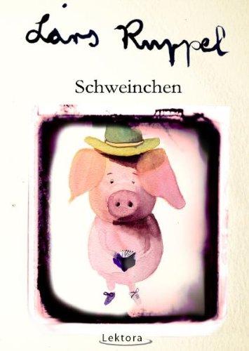 Buchseite und Rezensionen zu 'Schweinchen' von Lars Ruppel