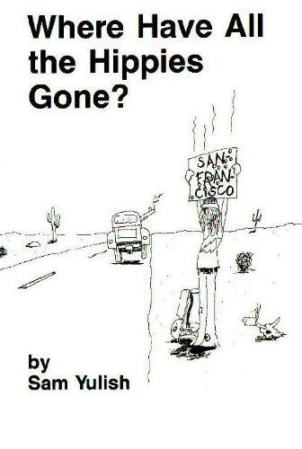 ¿Adónde se han ido todos los hippies? por Sam Yulish