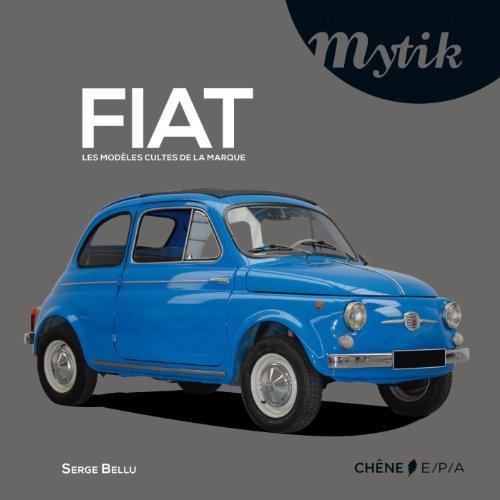 FIAT : les modèles cultes de la marque