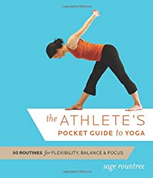 The Athlete's Pocket Guide to Yoga: 50 Routines for Flexibility, Balance and Focus