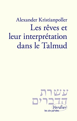 Les rves et leur interprtation dans le Talmud